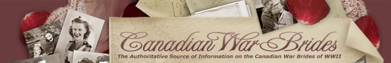 Canadian War Brides - The Authoritative Source of Information on the Canadian War Brides of WWII