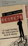 No More Damned Secrets: An Anglo-Canadian War Child's Quest for Roots and Identity