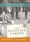 The Occupied Garden by Kristen den Hartog aTracy Kasaboski.